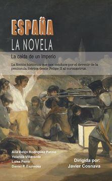 """España. La novela """"La caída de un imperio"""""""